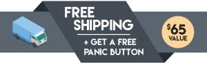 Free Shipping + Get A Free Panic Button $65 Value