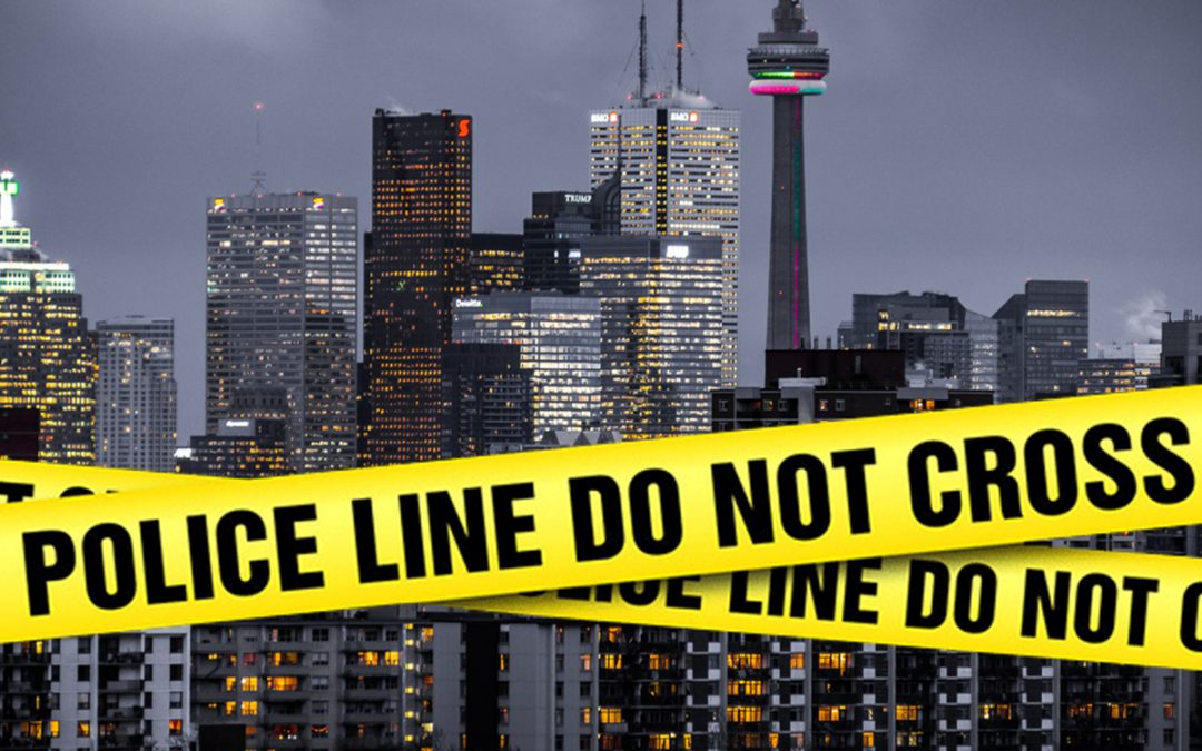 Toronto Crime – How Safe Is Toronto?